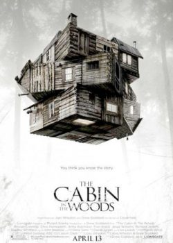 Căn Nhà Gỗ Giữa Rừng – The Cabin in the Woods (2012)