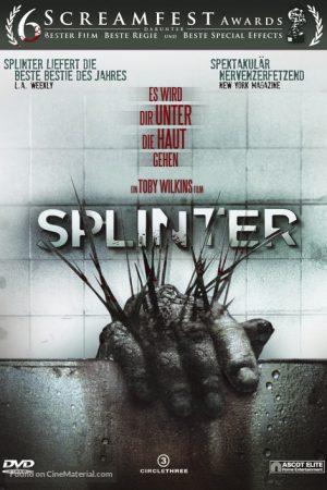 Ký Sinh Dưới Da – Splinter (2008)