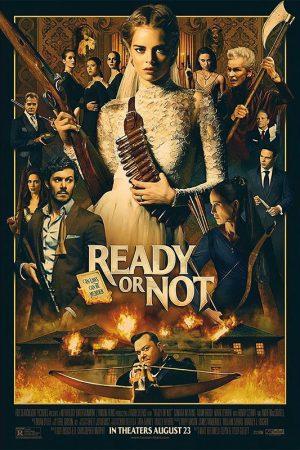 Trò Chơi Giết Người – Ready or Not (2019)