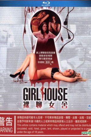 Truy sát gái gọi – Girl House (2014)