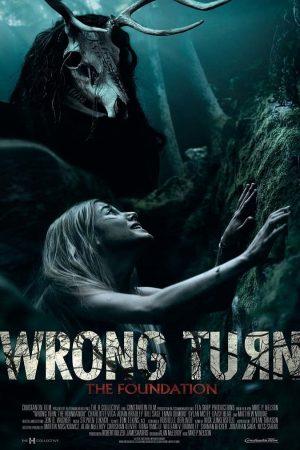 Ngã Rẽ Tử Thần 7: Tộc Săn Người – Wrong Turn 7: The Foundation (2021)
